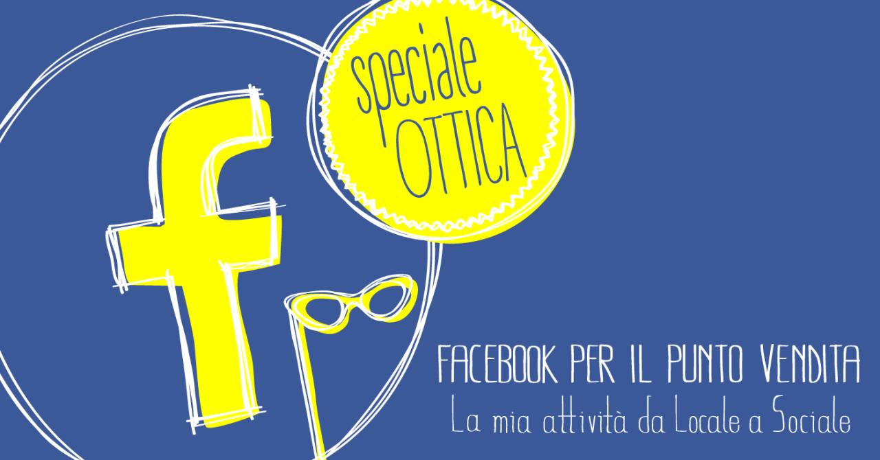 corso-pratico-facebook-punto-vendita-ottica-torino